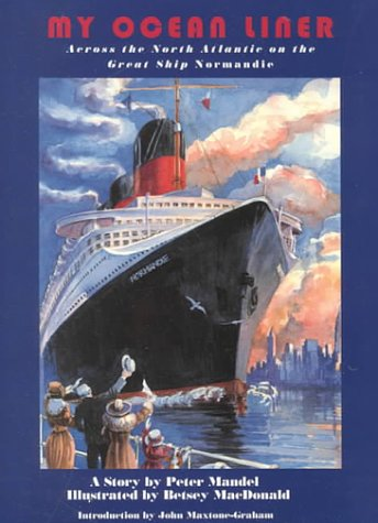 9780880451499: My Ocean Liner: Across the North Atlantic on the Great Ship Normandie