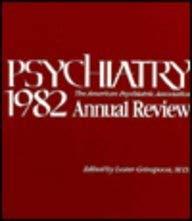 Psychiatry 1982: American Psychiatric Association Annual Review (American Psychiatric Press Review ...