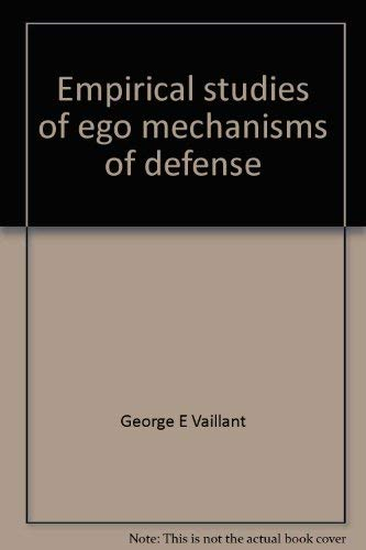 Empirical studies of ego mechanisms of defense (Clinical insights): Vaillant, George E (Ed)