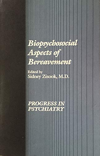 9780880481359: Biopsychosocial Aspects of Bereavement (Progress in Psychiatry Series)