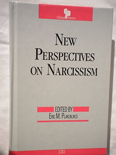 9780880481786: New Perspectives on Narcissism (Clinical Practice, N0 13)