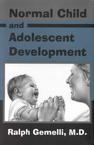 9780880482585: Normal Child and Adolescent Development