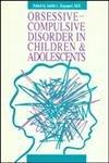 9780880482820: Obsessive-Compulsive Disorder in Children and Adolescents