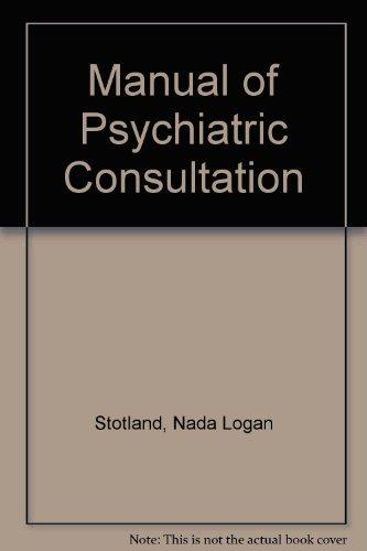 9780880483117: Manual of Psychiatric Consultation