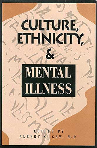 9780880483599: Culture, Ethnicity and Mental Illness