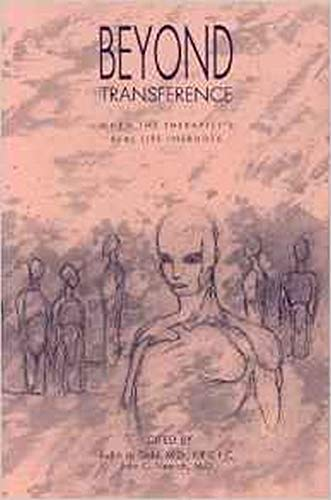 Beyond Transference: When the Therapist's Real Life Intrudes
