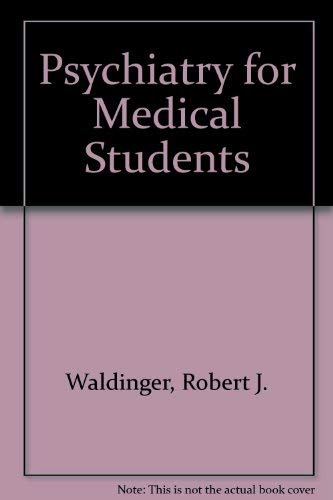 9780880483735: Psychiatry for Medical Students
