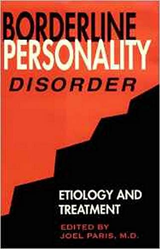 9780880484084: Borderline Personality Disorder: Etiology and Treatment