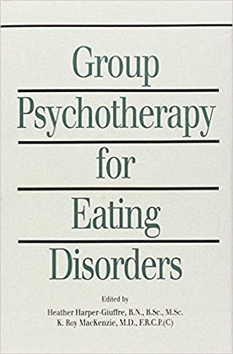 9780880484190: Group Psychotherapy for Eating Disorders
