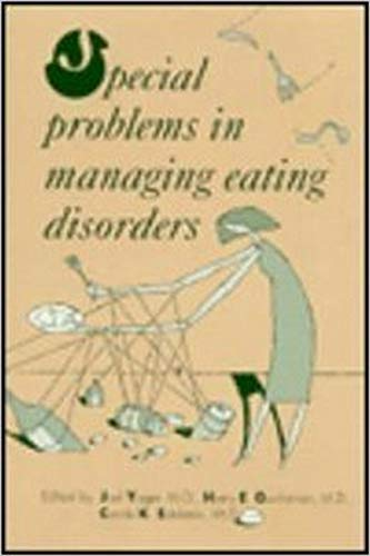 9780880484572: Special Problems in Managing Eating Disorders (Clinical Practice)