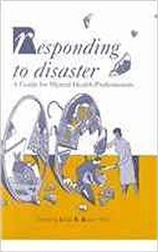 9780880484640: Responding to Disaster: A Guide for Mental Health Professionals (Clinical Practice)