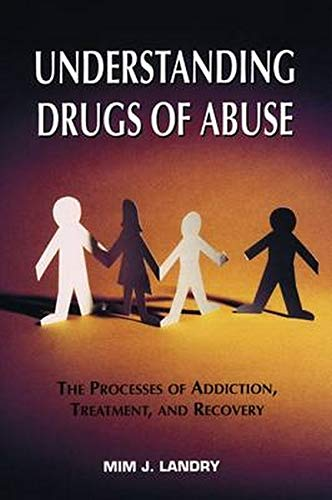 9780880485333: Understanding Drugs of Abuse: The Processes of Addiction, Treatment, and Recovery