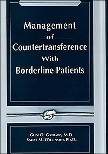 9780880485630: Management of Countertransference with Borderline Patients