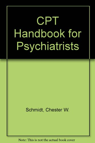 9780880486507: Cpt Handbook for Psychiatrists