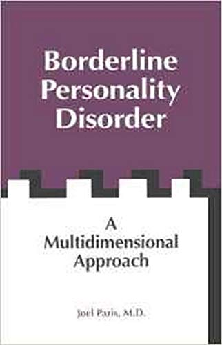 9780880486552: Borderline Personality Disorder: A Multidimensional Approach