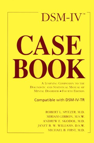 9780880486743: DSM-IV Casebook: A Learning Companion to the Diagnostic and Statistical Manual of Mental Disorders (Fourth Edition)
