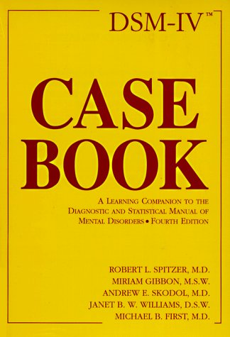9780880486750: Dsm-IV Casebook: A Learning Companion to the Diagnostic and Statistical Manual of Mental Disorders
