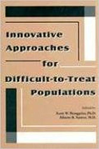 9780880486804: Innovative Approaches for Difficult-To-Treat Populations