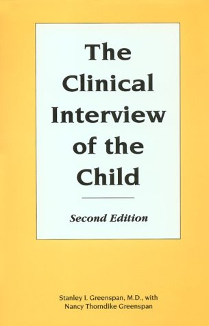 9780880487245: Clinical Interview of the Child: Theory and Practice