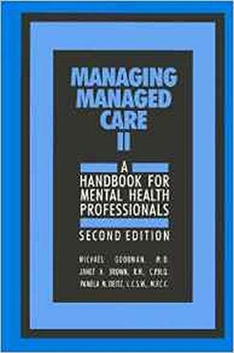9780880487726: Managing Managed Care II, Second Edition: A Handbook for Mental Health Professionals