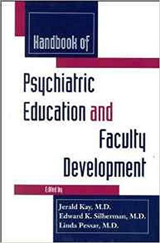 9780880487801: Handbook of Psychiatric Education and Faculty Development