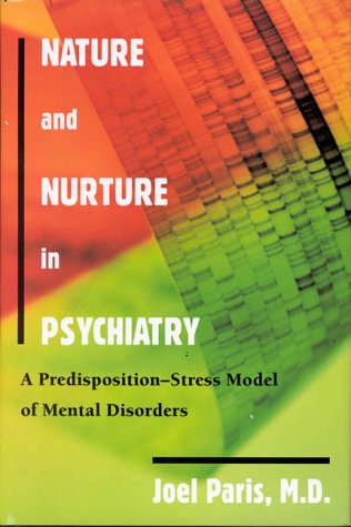 9780880487818: Nature and Nurture in Psychiatry: A Predisposition-Stress Model of Mental Disorders