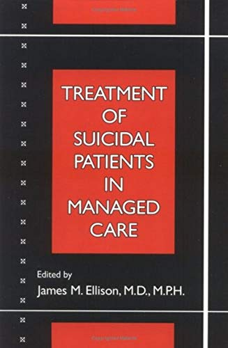 9780880488280: Treatment of Suicidal Patients in Managed Care