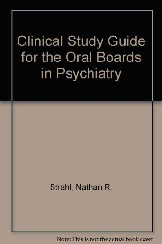 9780880488303: Clinical Study Guide for the Oral Boards in Psychiatry