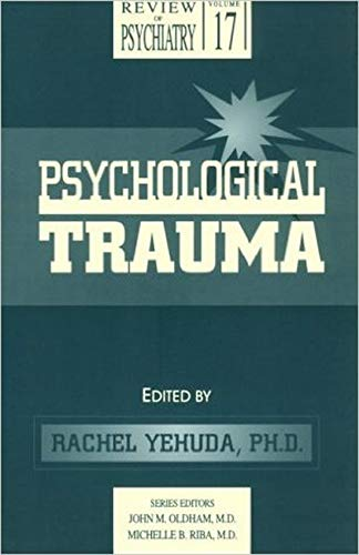 9780880488372: Psychological Trauma (Review of Psychiatry Series,)