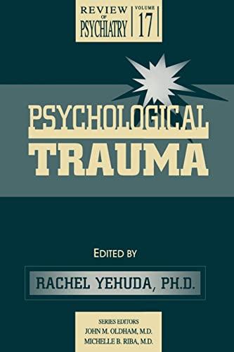 9780880488372: Psychological Trauma (Review of Psychiatry)