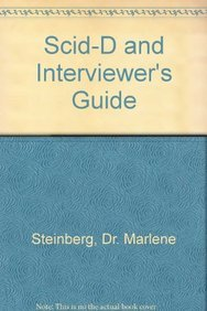 Scid-D and Interviewer's Guide (088048862X) by Steinberg, Marlene; Steinberg