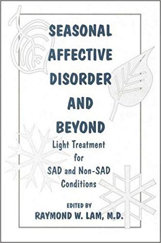9780880488679: Seasonal Affective Disorder and Beyond: Light Treatment for S.A.D. and Non-S.A.D. Conditions