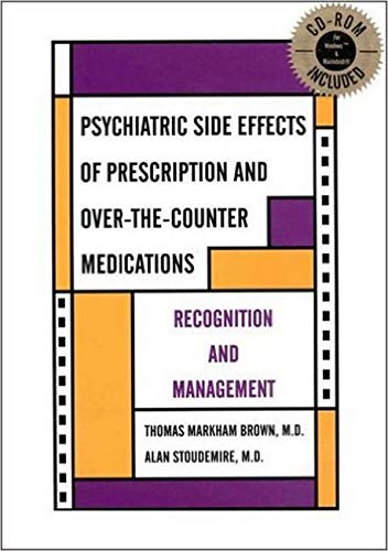 9780880488686: Psychiatric Side Effects of Prescription and Over-The-counter Medications: Recognition and Management (With CD-ROM for Windows and Macintosh)