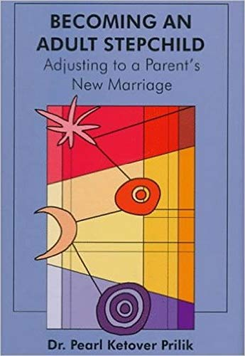 9780880488709: Becoming an Adult Stepchild: Adjusting to A Parent's New Marriage