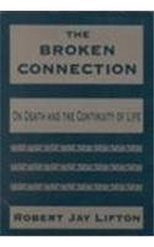 9780880488747: The Broken Connection: On Death and the Continuity of Life