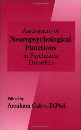 9780880489126: Assessment of Neuropsychological Functions in Psychiatric Disorders