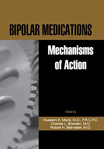 9780880489270: Bipolar Medications: Mechanisms of Action