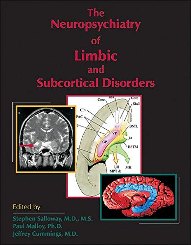 9780880489423: The Neuropsychiatry of Limbic and Subcortical Disorders