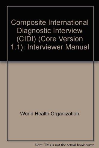 9780880489805: Composite International Diagnostic Interview 1.1 (CIDI): Interviewer Manual