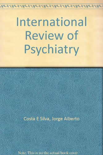 1: International Review of Psychiatry: Costa E Silva,