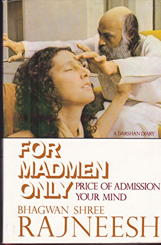 9780880500630: For Madmen Only: Price of Admission - Your Mind