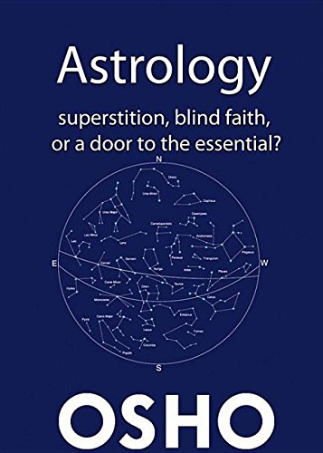 9780880500807: Astrology: Superstition, Blind Faith or a Door to the Essential?: Superstition, Blind Faith or a Door to the Essential?