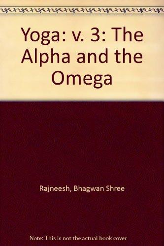 9780880501798: Yoga: v. 3: The Alpha and the Omega