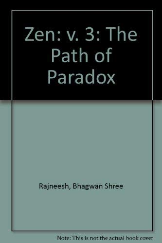 9780880501903: Zen: v. 3: The Path of Paradox