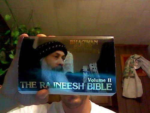 The Rajneesh Bible, Vol. 2: Rajneesh, Bhagwan Shree