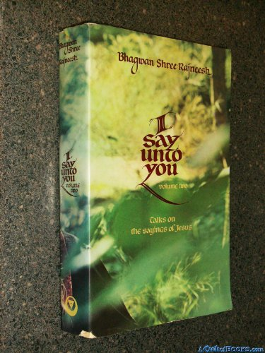 I Say Unto You (0880505869) by Osho Rajneesh