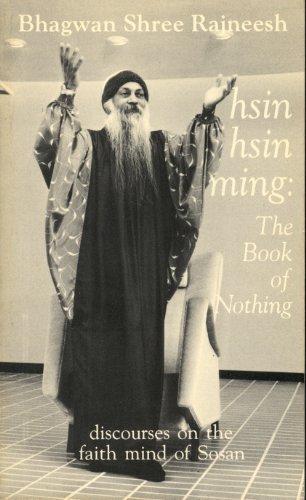 Hsin Hsin Ming: The Book of Nothing: Bhagwan Shree Rajneesh