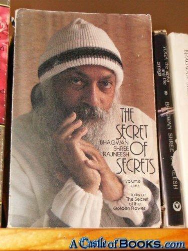 """Secret of Secrets, Volume One: Talks on """"The Secret of the Golden Flower"""": Bhagwan Shree ..."""
