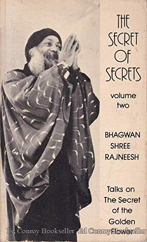 The Secret of Secrets: Talks on the: Bhagwan Shree Rajneesh