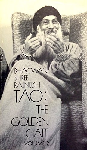 Tao, The Golden Gate: Discourses On Ko: Osho Rajneesh, Osho,